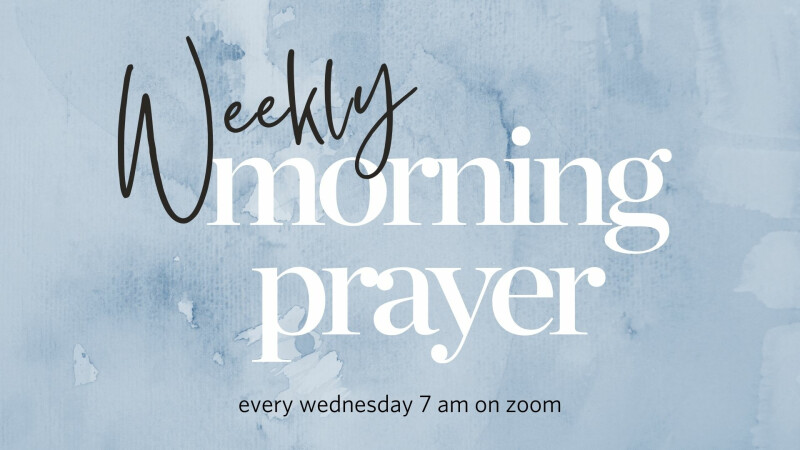 Weekly Morning Prayer